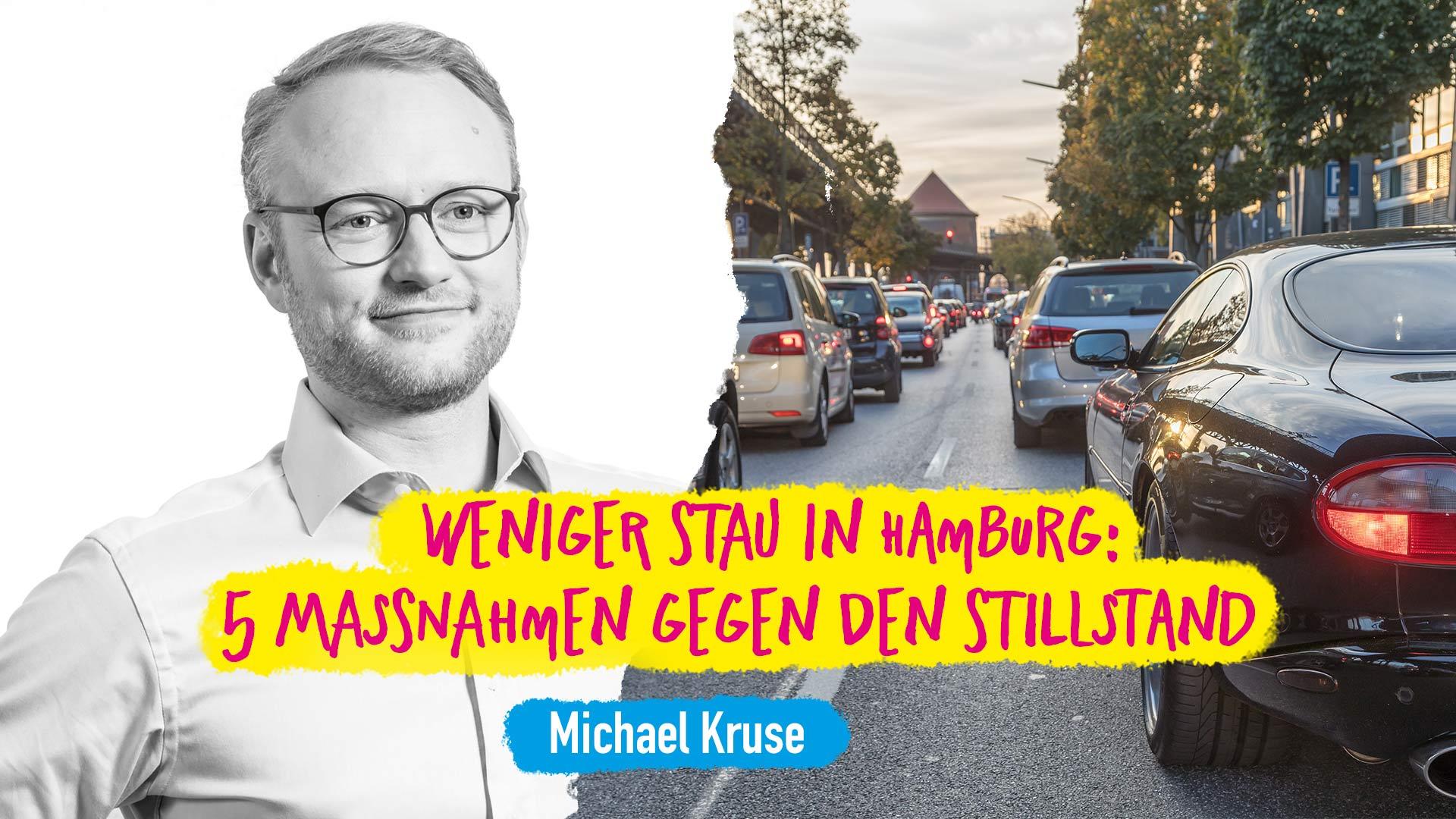 Michael Kruse Verkehr Stau Hamburg